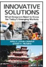 Book - Innovative Solutions: What Designers Need to Know for Today's Emerging Markets